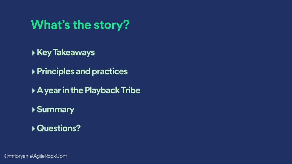 What's the story? ‣Key Takeaways ‣Principles an...
