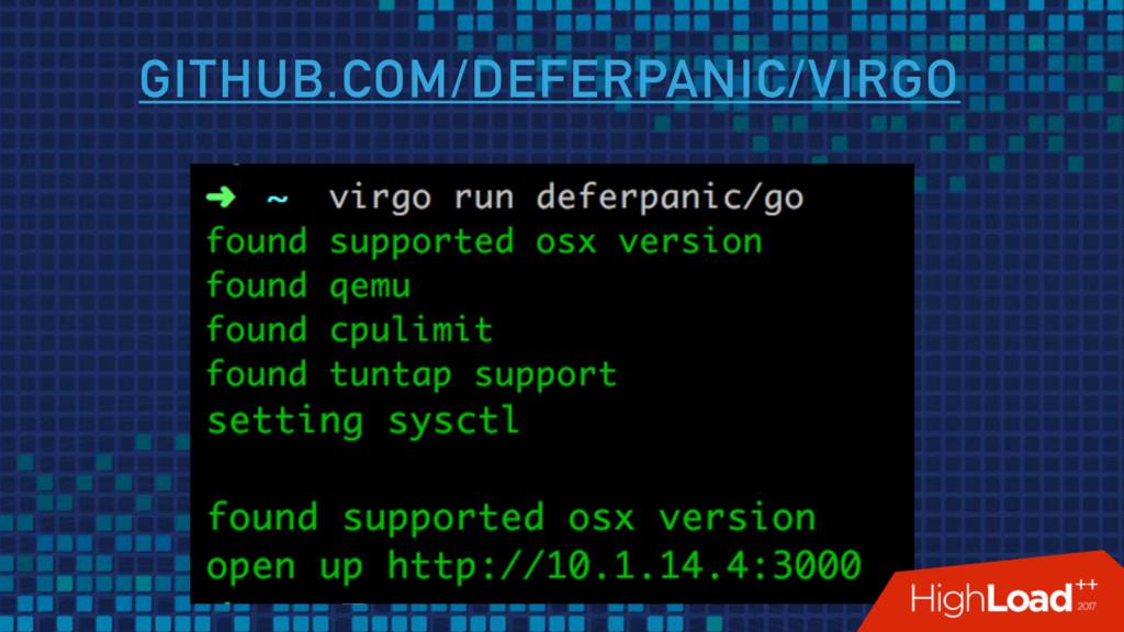 GITHUB.COM/DEFERPANIC/VIRGO
