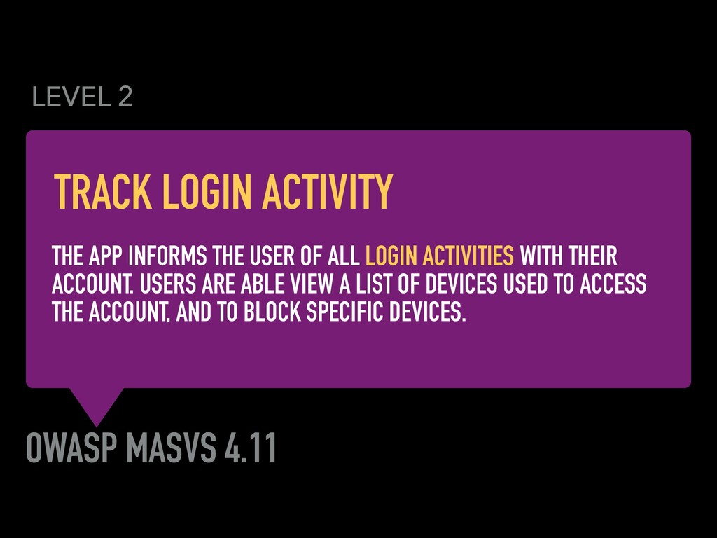 OWASP MASVS 4.11 THE APP INFORMS THE USER OF AL...