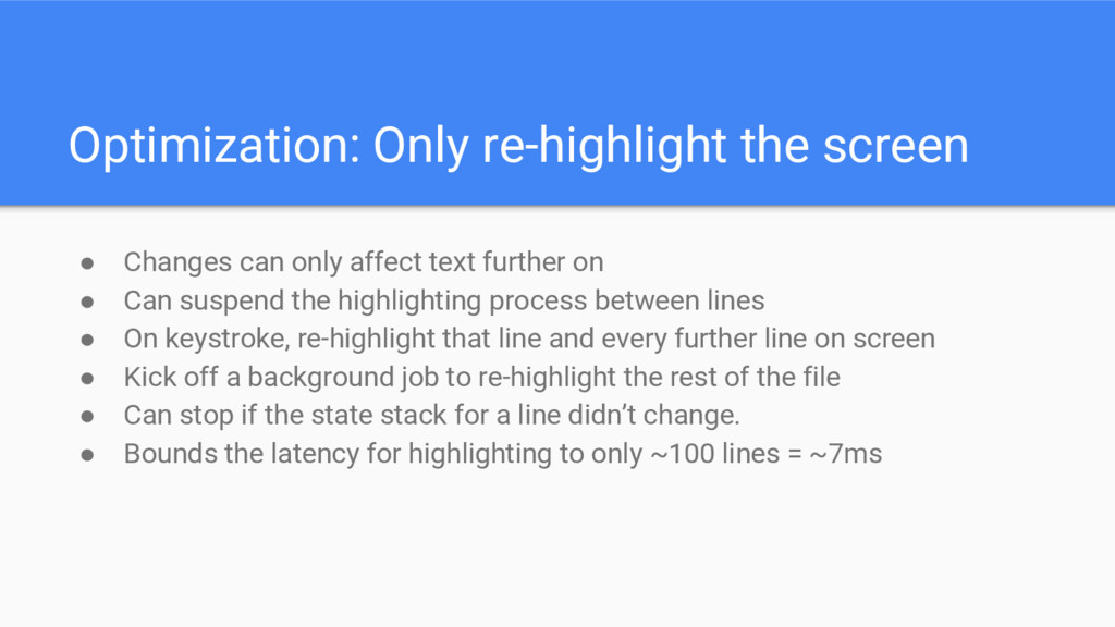 Optimization: Only re-highlight the screen ● Ch...