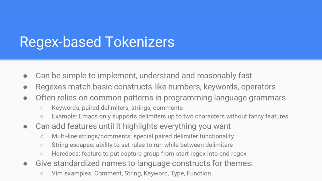 Regex-based Tokenizers ● Can be simple to imple...