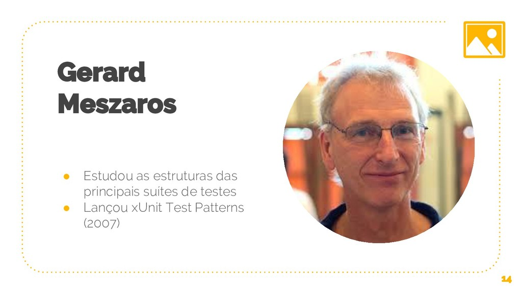 Gerard Meszaros ● Estudou as estruturas das pri...