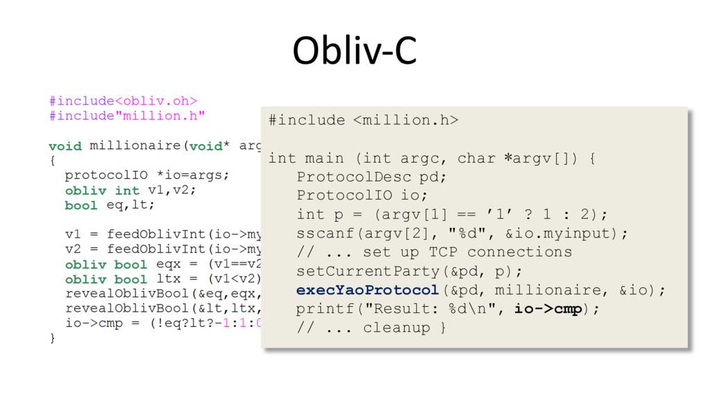 Obliv-C #include <million.h> int main (int argc...