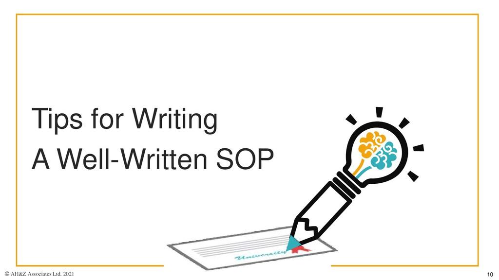 Tips for Writing A Well-Written SOP © AH&Z Asso...