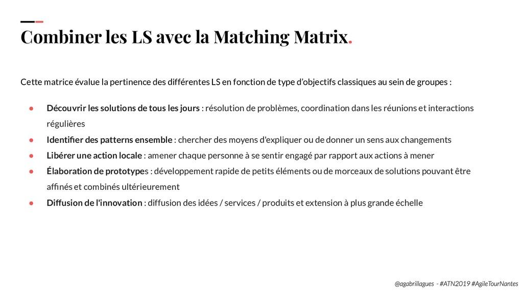 102 Combiner les LS avec la Matching Matrix. Ce...