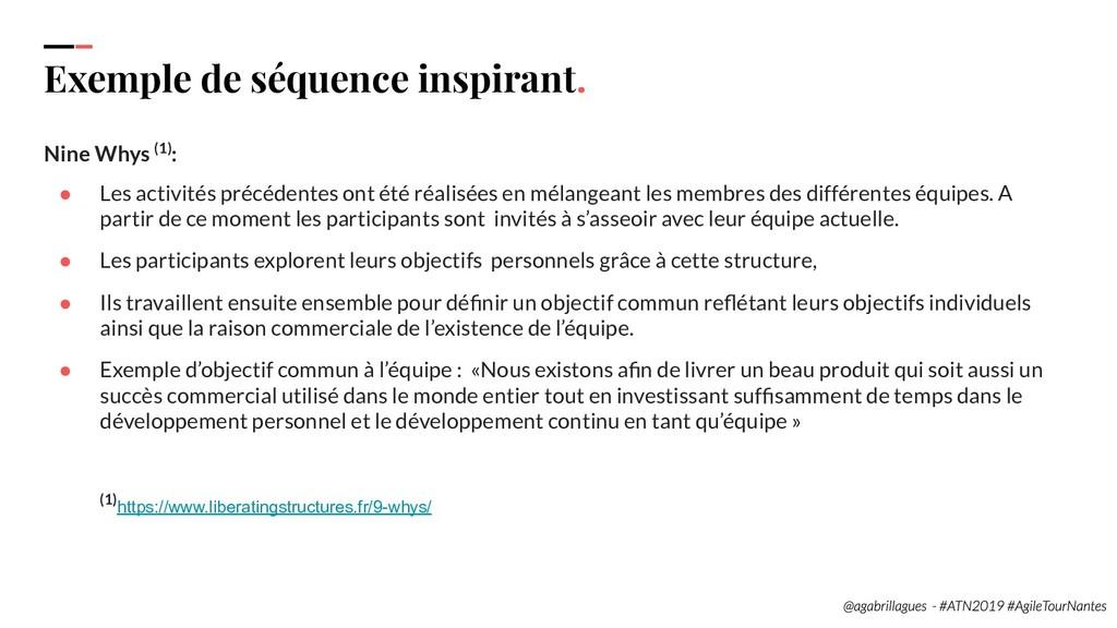 108 Exemple de séquence inspirant. Nine Whys (1...