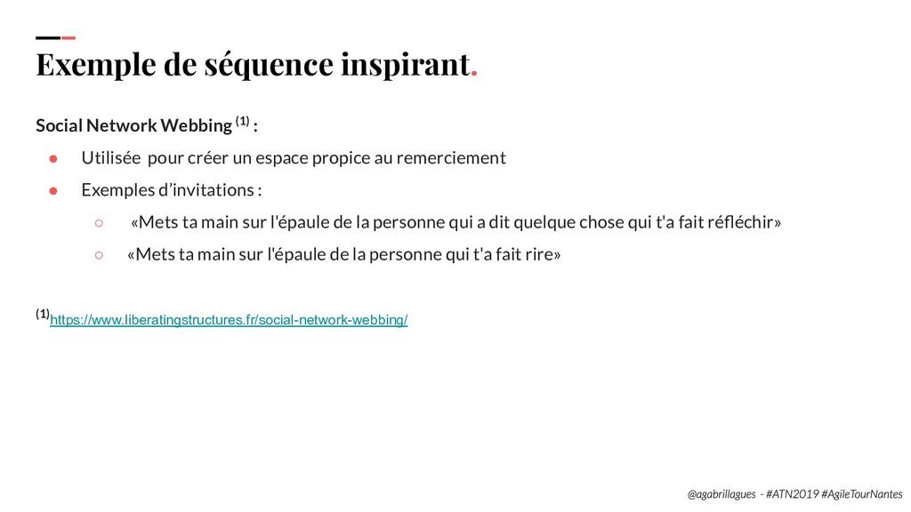 112. Exemple de séquence inspirant. Social Netw...