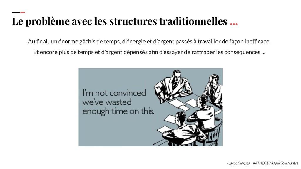 27. Le problème avec les structures traditionne...