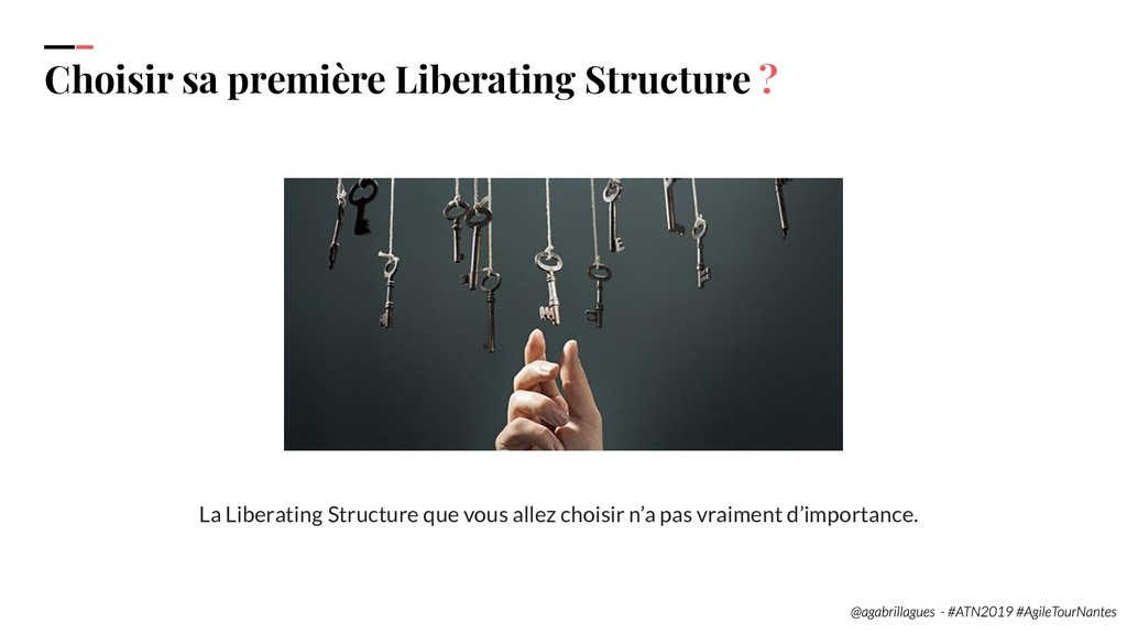 36. Choisir sa première Liberating Structure ? ...