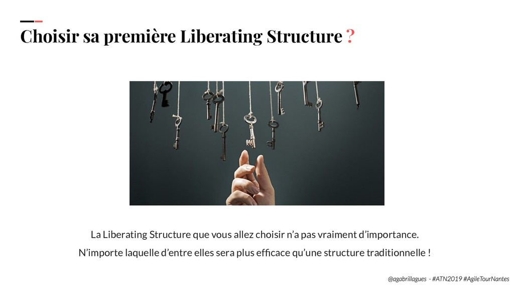 37. Choisir sa première Liberating Structure ? ...