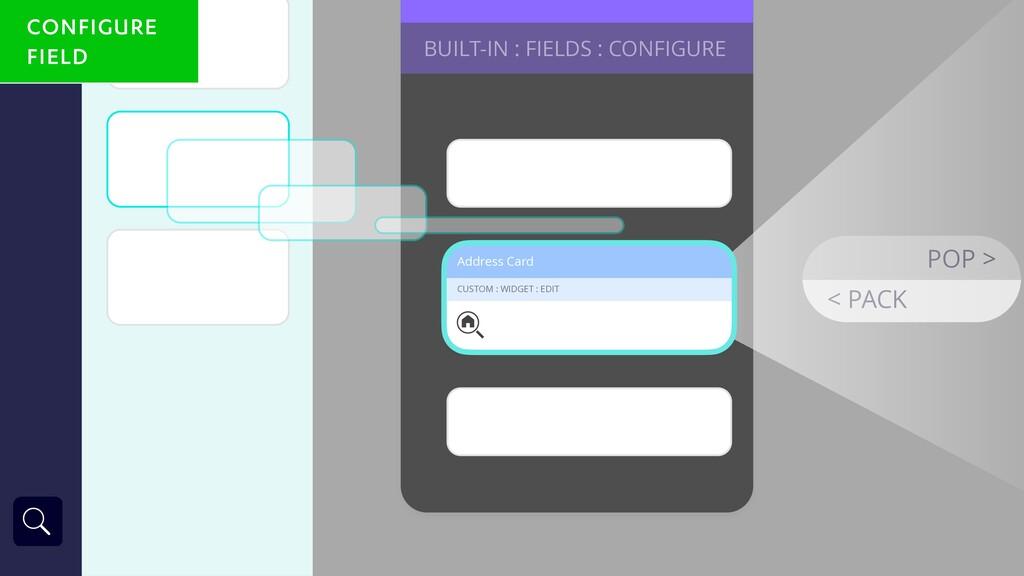 BUILT-IN : FIELDS : CONFIGURE Address Card CUST...