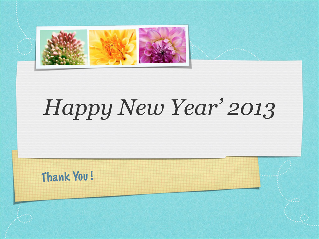 Thank You ! Happy New Year' 2013