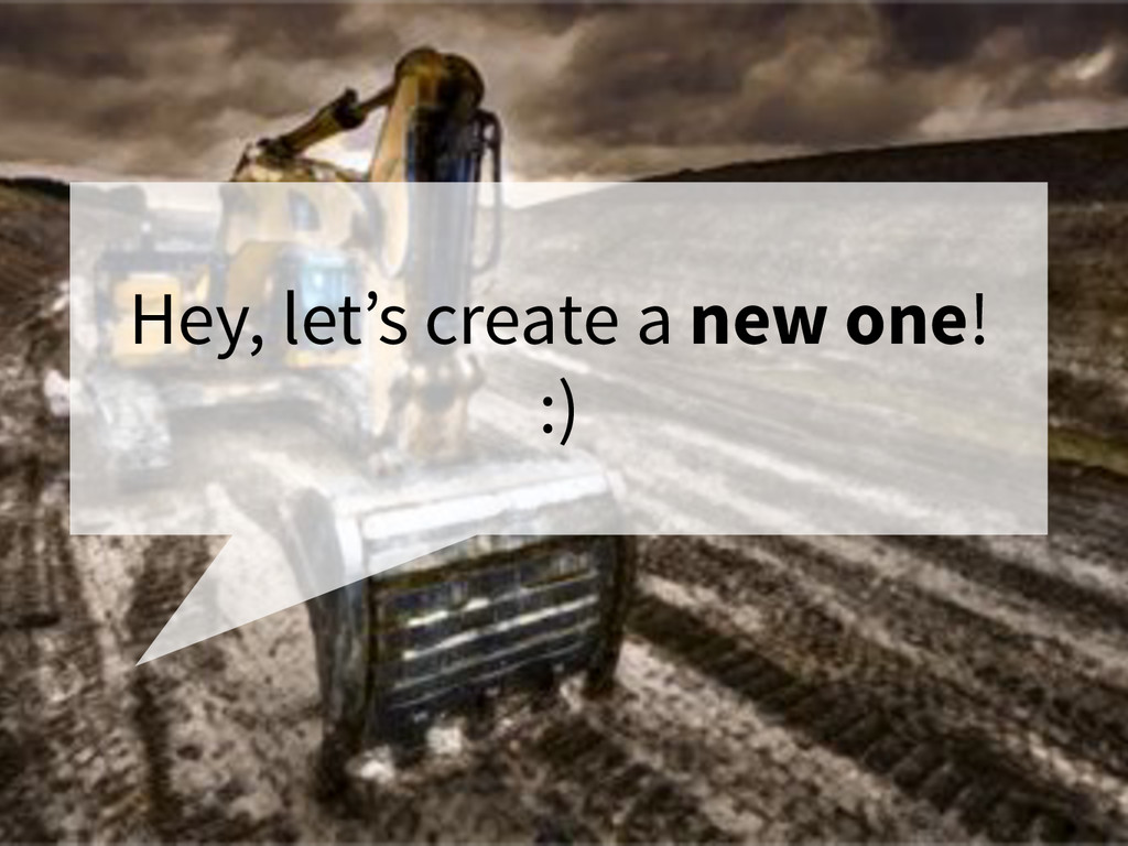 Hey, let's create a new one! :)