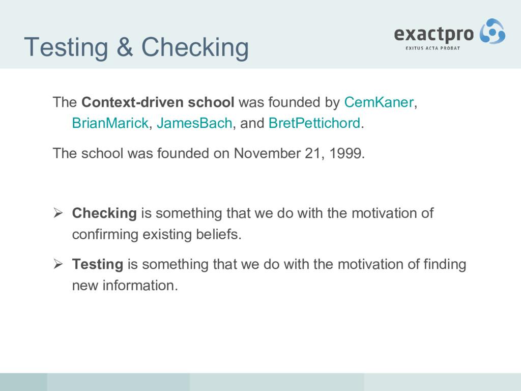 Testing & Checking The Context-driven school wa...