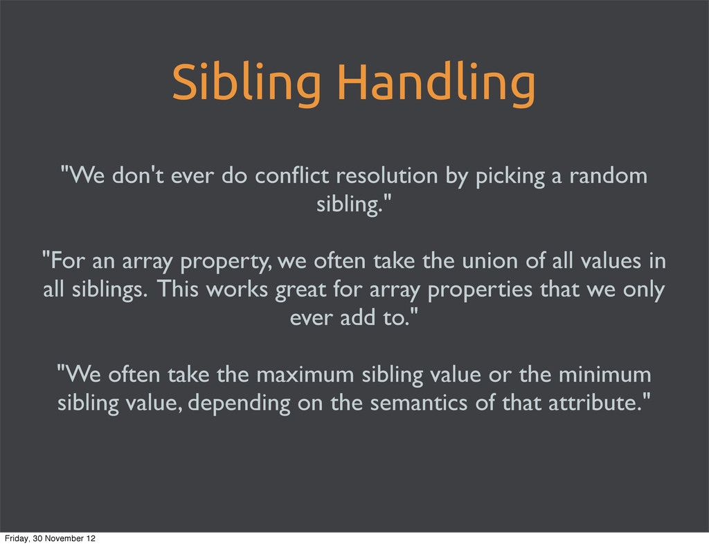 """Sibling Handling """"We don't ever do conflict reso..."""
