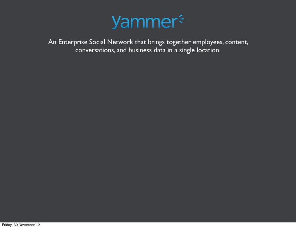 An Enterprise Social Network that brings togeth...