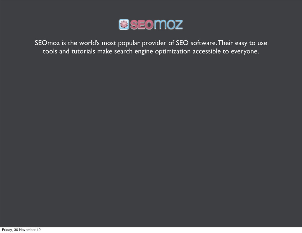 SEOmoz is the world's most popular provider of ...