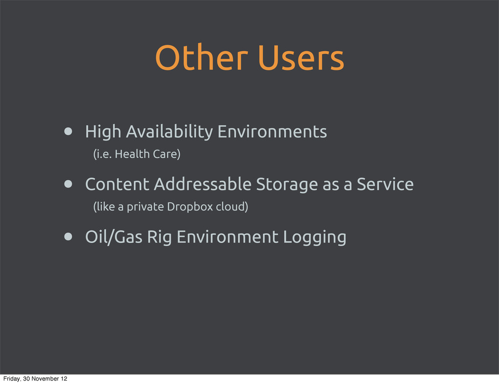 Other Users • High Availability Environments (i...
