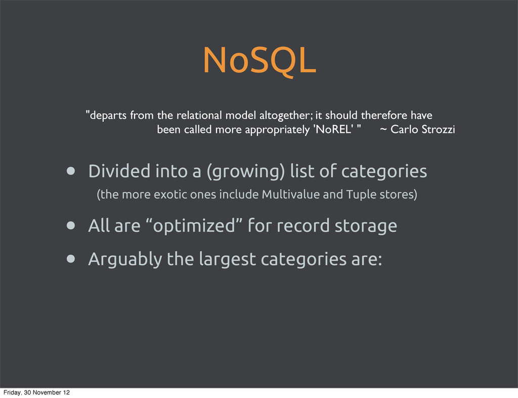 NoSQL • Divided into a (growing) list of catego...