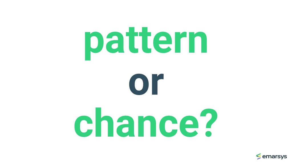 pattern or chance?