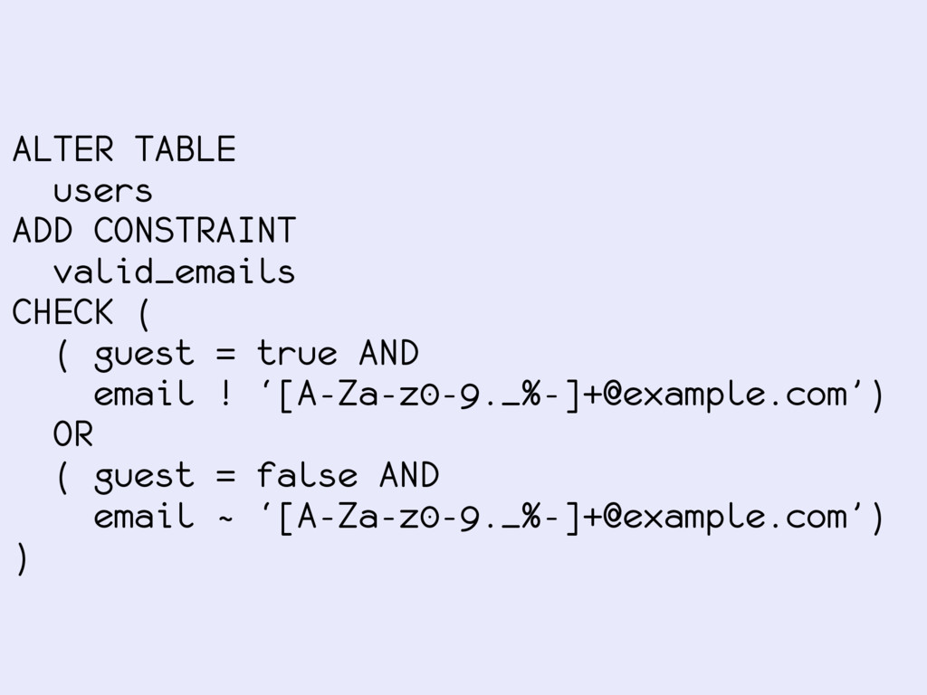 ALTER TABLE users ADD CONSTRAINT valid_emails C...