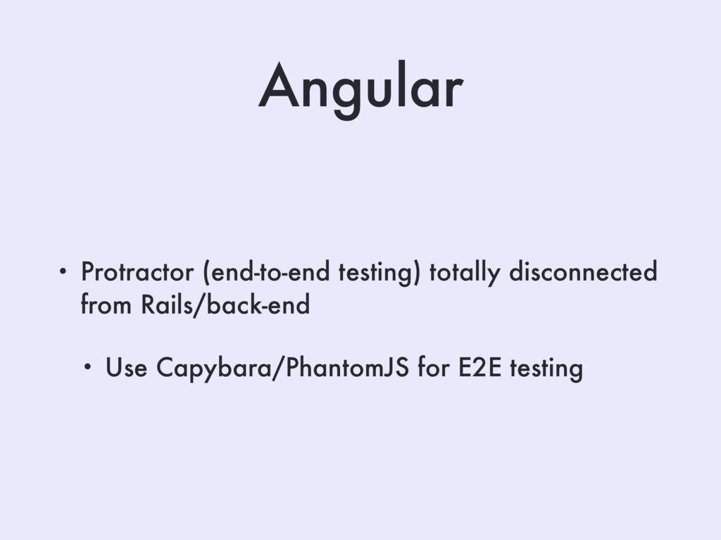 Angular • Protractor (end-to-end testing) total...