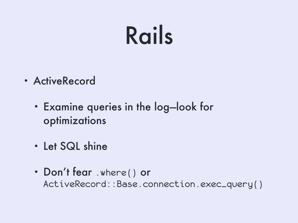 Rails • ActiveRecord • Examine queries in the l...