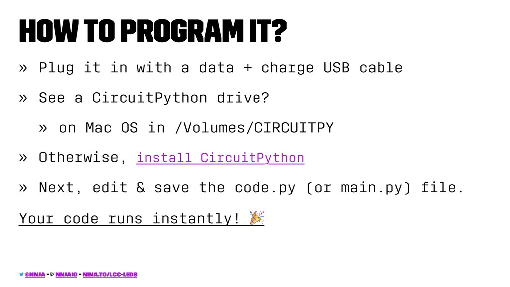 How to program it? » Plug it in with a data + c...