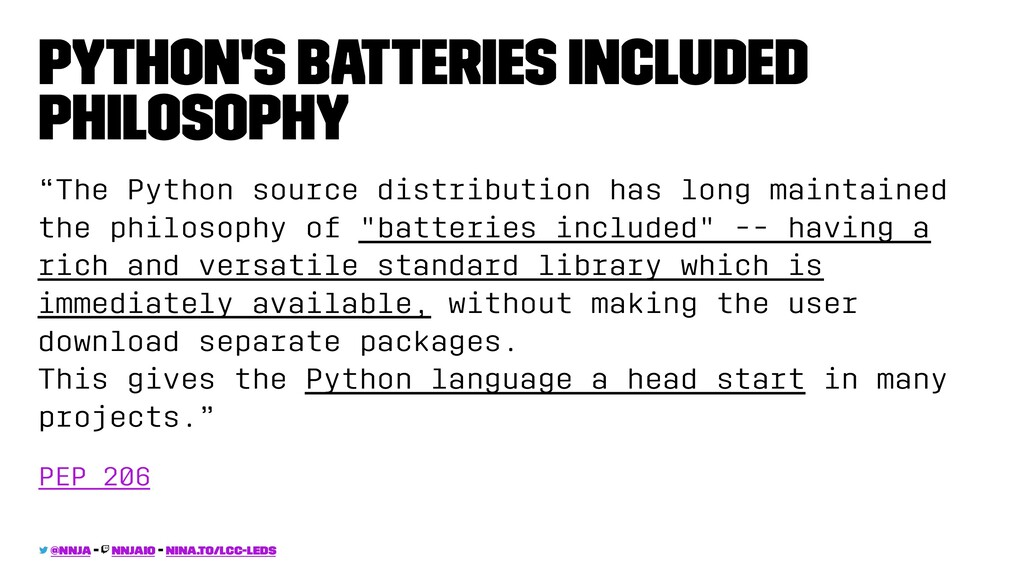 "Python's Batteries Included Philosophy ""The Pyt..."