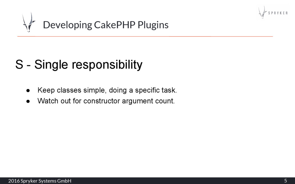 2016 Spryker Systems GmbH 5 Developing CakePHP ...