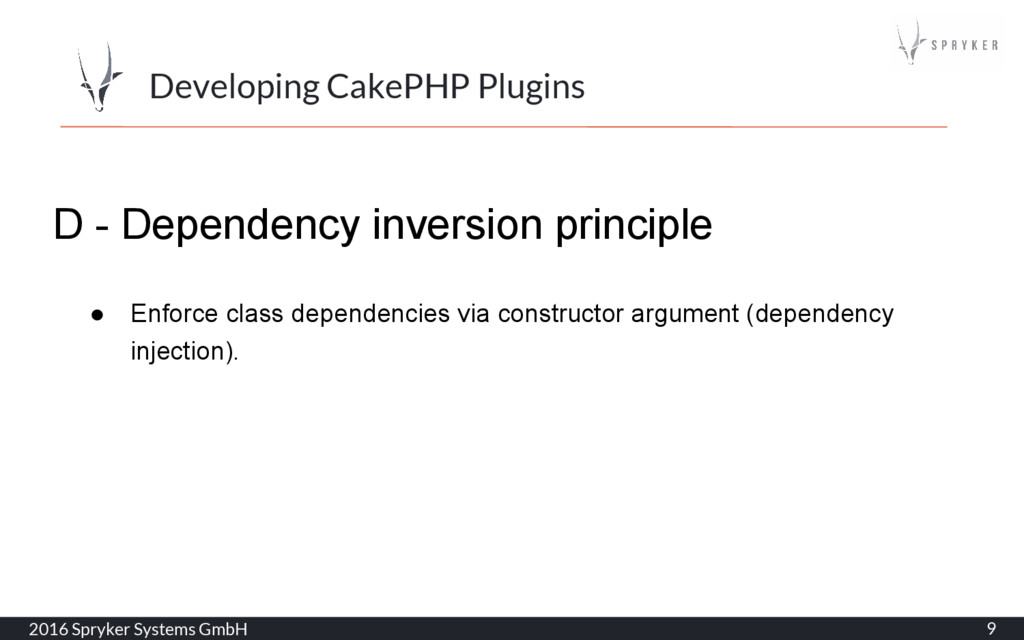 2016 Spryker Systems GmbH 9 Developing CakePHP ...