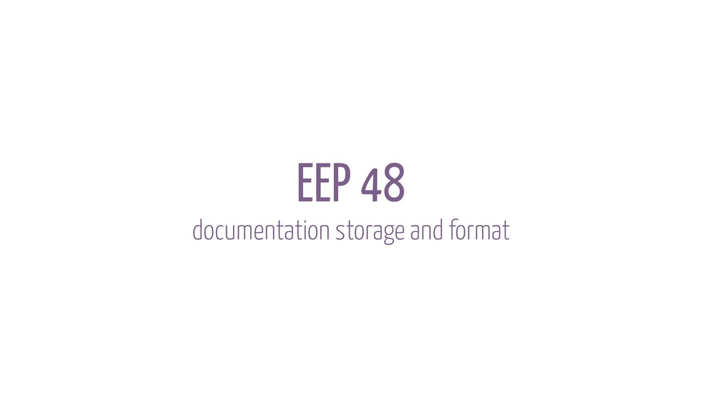 EEP 48 documentation storage and format