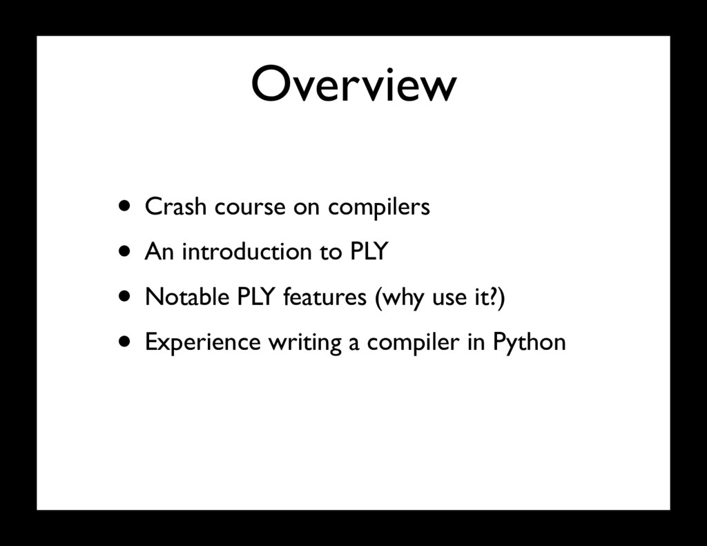Overview • Crash course on compilers • An intro...