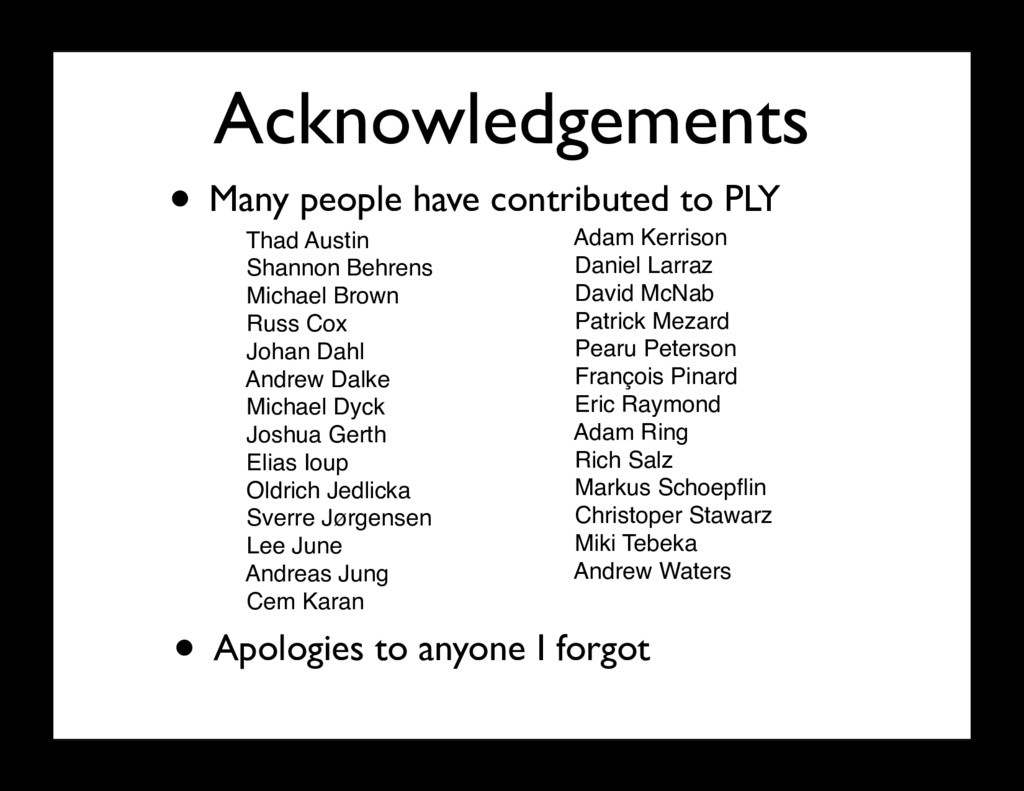 Acknowledgements • Many people have contributed...
