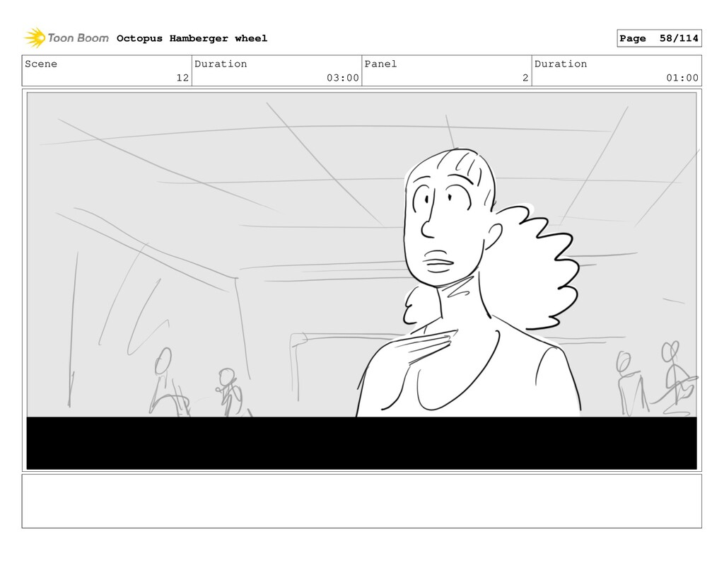 Scene 12 Duration 03:00 Panel 2 Duration 01:00 ...
