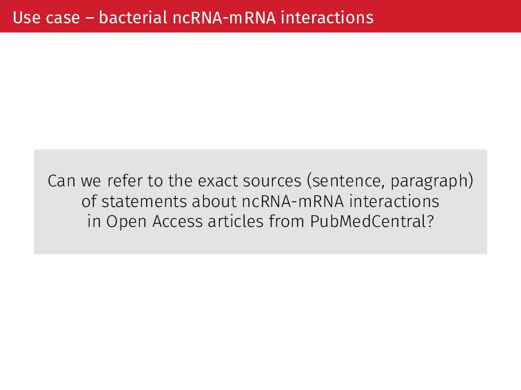 Use case – bacterial ncRNA-mRNA interactions Ca...