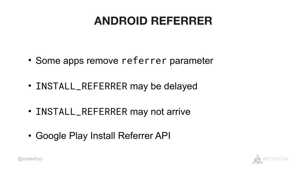 @zasadnyy ANDROID REFERRER • Some apps remove r...