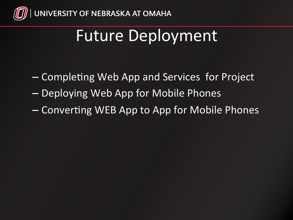 Future Deployment  –Comple%ng Web ...