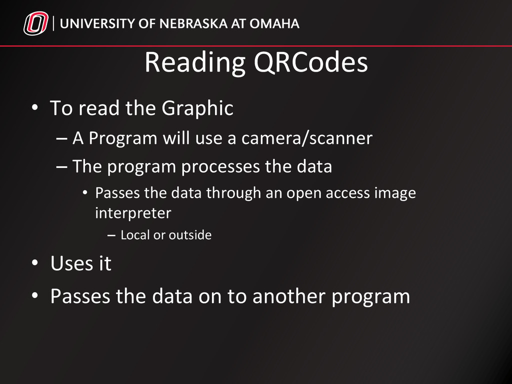 Reading QRCodes  • To read the ...