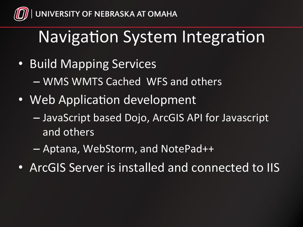 Naviga%on System Integra%on  • Build...