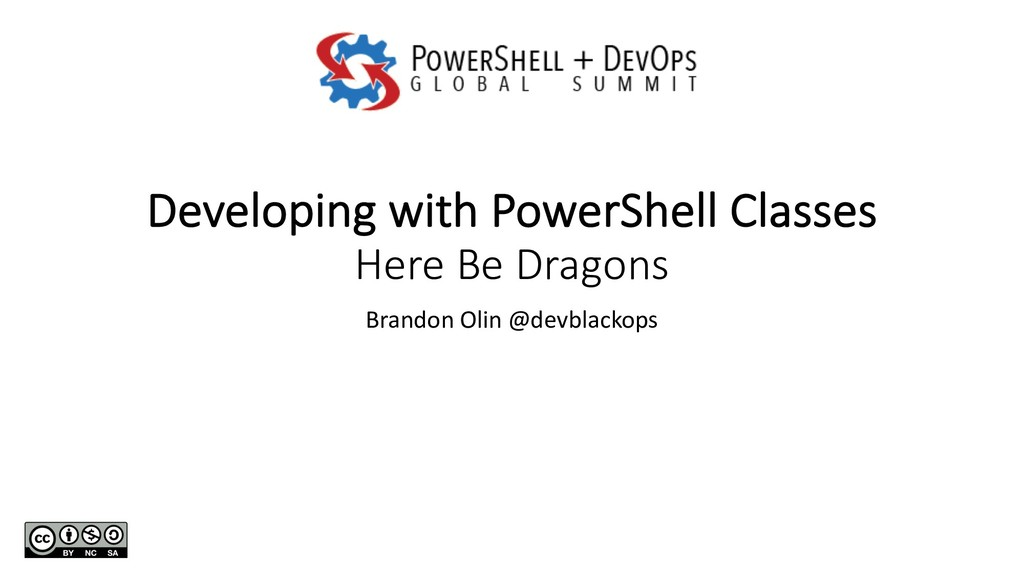 Developing with PowerShell Classes Here Be Drag...