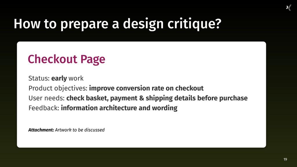 19 How to prepare a design critique? Checkout P...