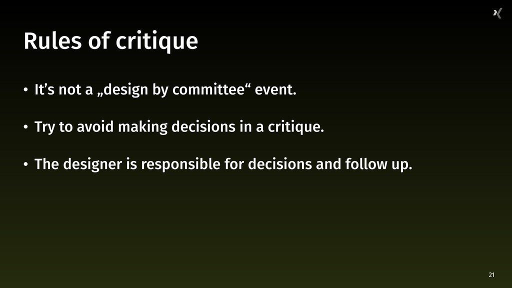 "21 Rules of critique • It's not a ""design by co..."