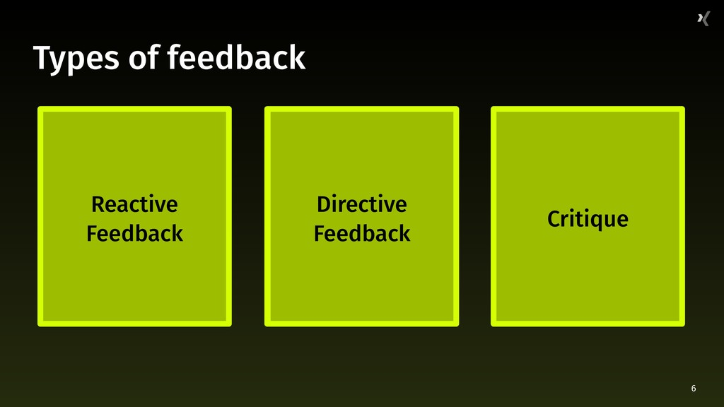 "6 Types of feedback ""Good lord, that's awful."" ..."