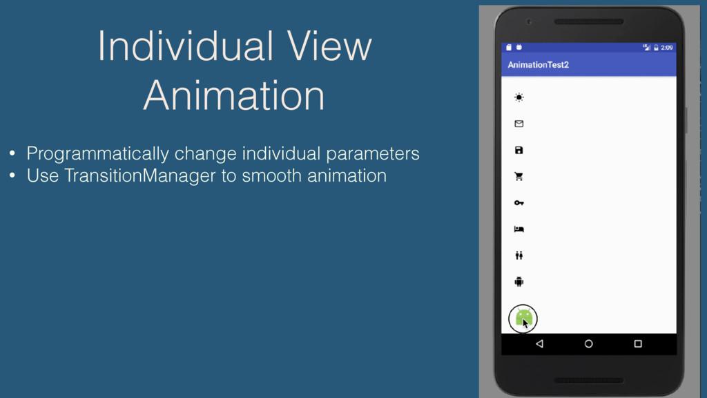 • Programmatically change individual parameters...
