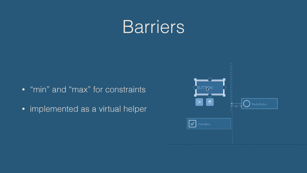 """Barriers • """"min"""" and """"max"""" for constraints • im..."""