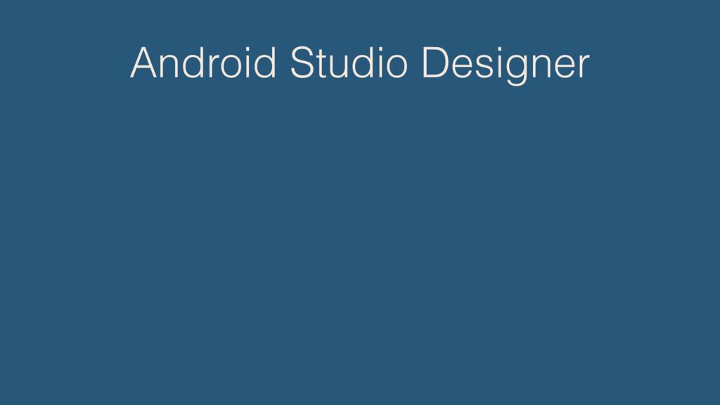 Android Studio Designer
