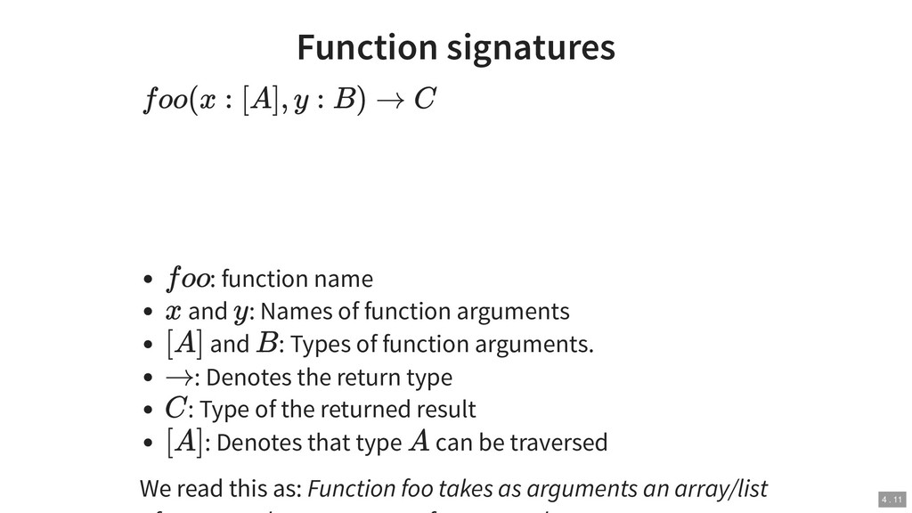 Function signatures : function name and : Names...