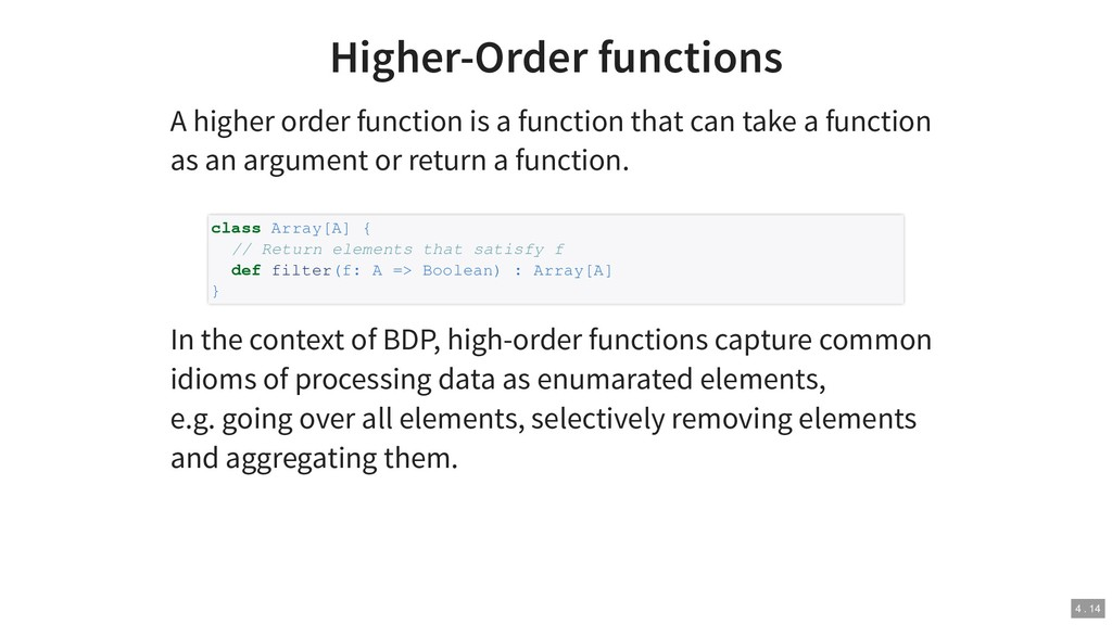 Higher-Order functions A higher order function ...