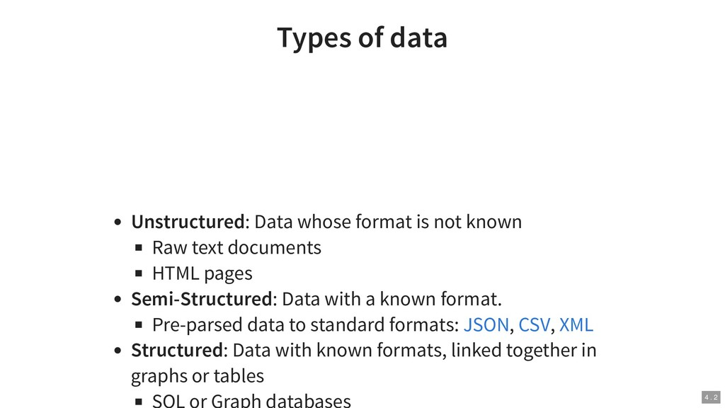 Types of data Unstructured: Data whose format i...